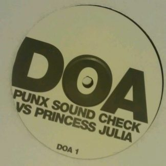DOA Punx Sound Check Vs Princess Julia DOA 1 Trance Mix Vinyl Record 12""