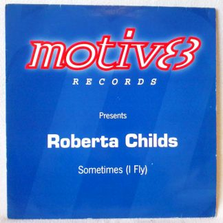 "Roberta Childs - Sometimes (I Fly) 12"" Vinyl"