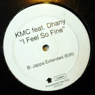 "KMC feat. Dhaney - I Feel So Fine 12"" Vinyl Record"