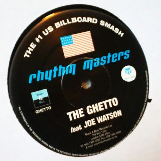 "Rhythm Masters - The Ghetto feat. Joe Watson 12"" Vinyl"