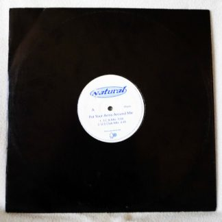 "Natural - Put Your Arms Around Me 12"" Vinyl"
