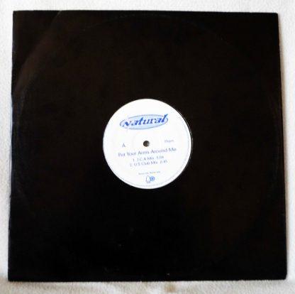 "Natural - Put Your Arms Around Me 12"" Vinyl"