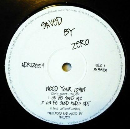 "Saved By Zero - Need Your Lovin' 12"" Vinyl"