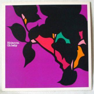 "Rhianna - Oh Baby 12"" Vinyl - House"
