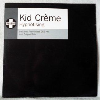 "Kid Creme - Hypnotising 12"" Vinyl"