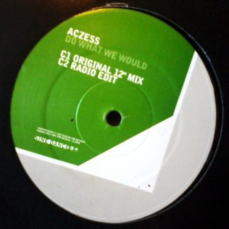 "Aczess - Do What We Would 12"" Vinyl Disc 2 of 2"