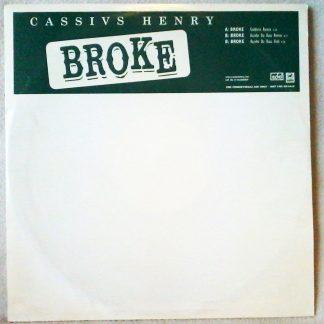 "Cassivs Henry Broke 12"" Vinyl"