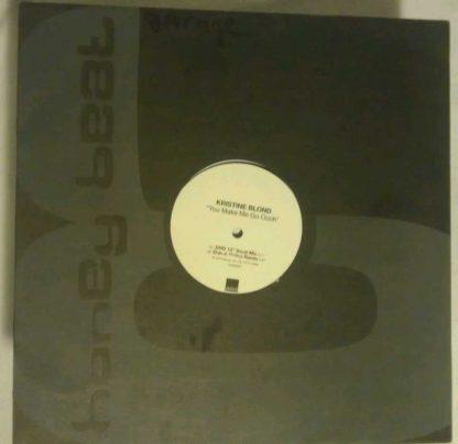 "Kristine Blond - You Make Me Go Oooh 12"" Vinyl"