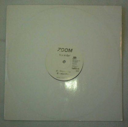 "Zoom - Let It Go 12"" Vinyl (Original Mix)"