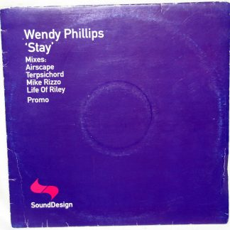 "Wendy Phillips - Stay 12"" Vinyl"